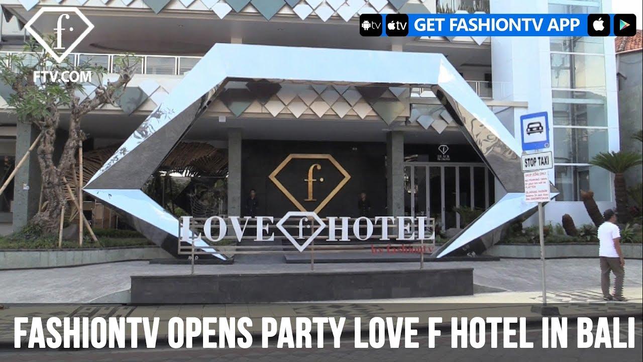 FashionTV Opens Party Love F Hotel in Bali | FashionTV | FTV